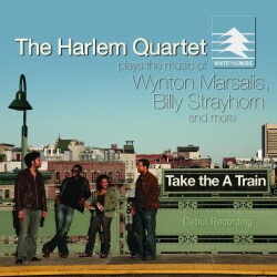 HARLEM QUARTET - TAKE THE 'A' TRAIN