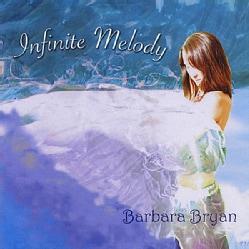 BARBARA BRYAN - INFINITE MELODY