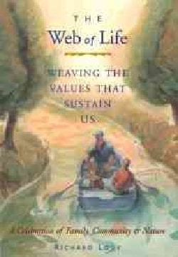Web of Life: Weaving the Values That Sustain Us (Paperback)