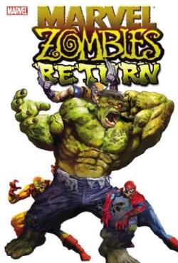 Marvel Zombies Return (Paperback)