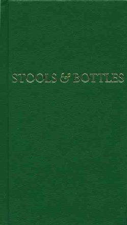 Stools and Bottles: A Study of Character Defects : 31 Daily Meditations (Hardcover)