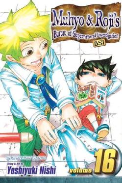 Muhyo & Roji's Bureau of Supernatural Investigation 16: Shonen Jump Manga Edition (Paperback)