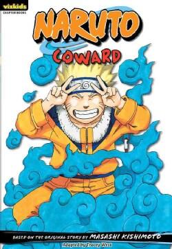 Naruto Chapterbook 12: Coward (Paperback)