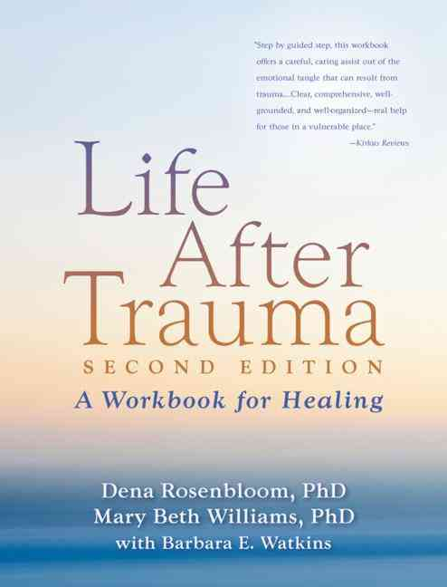 Life After Trauma: A Workbook for Healing (Paperback)