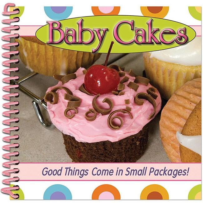 Baby Cakes Spiral-bound Cookbook