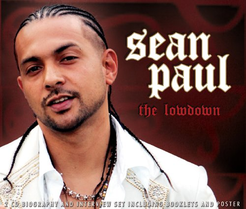 Sean Paul - The Lowdown Unauthorized