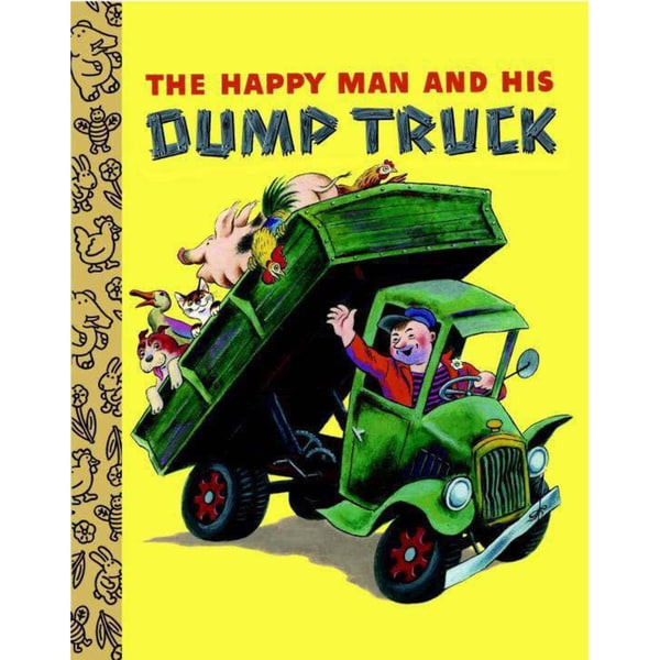 The Happy Man and His Dump Truck (Board book)