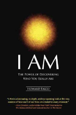 I Am: The Power of Discovering Who You Really Are (Paperback)