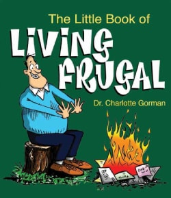 The Little Book of Living Frugal (Paperback)