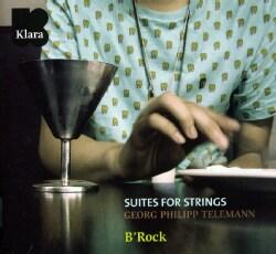 B'Rock - Telemann: Suites for Strings
