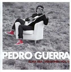 Pedro Guerra - Alma Mia Versiones Vol. 1