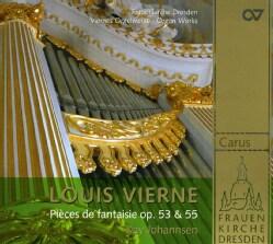 Louis Vierne - Vierne: Pieces de Fantaisie Op. 53 & 55