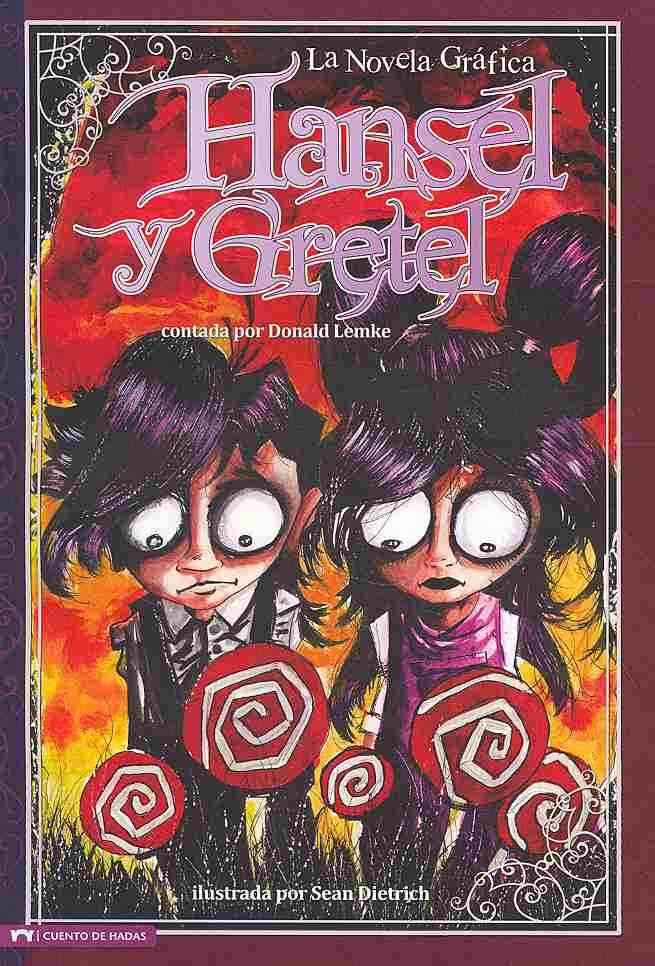 Hansel y Gretel / Hansel and Gretel: La Novela Grafica (Paperback)