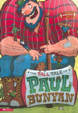 The Tall Tale of Paul Bunyan (Paperback)
