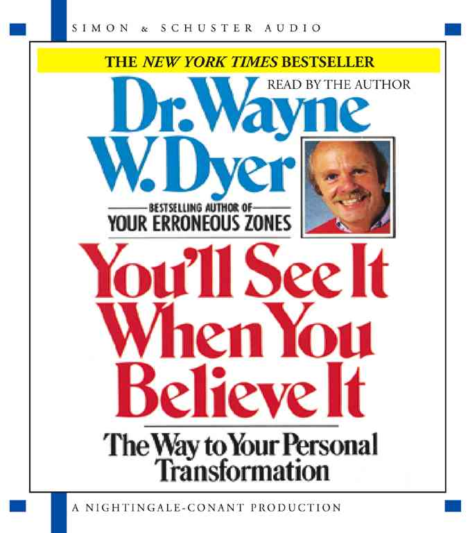 You'll See It When You Believe It: The Way to Your Personal Transformation (CD-Audio)