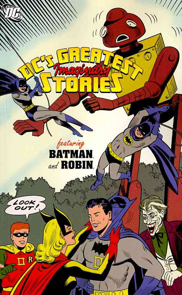 DC's Greatest Imaginary Stories 2: Featuring Batman and Robin (Paperback)