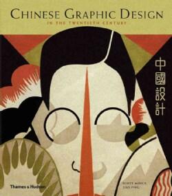 Chinese Graphic Design in the Twentieth Century (Paperback)