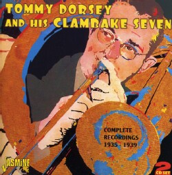 Tommy & His Clambake Seven Dorsey - Complete Recordings 1935-39
