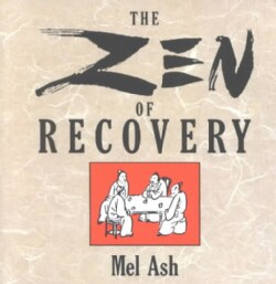 Zen of Recovery (Paperback)