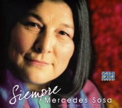 Mercedes Sosa - Siempre- Una Vida En Canciones