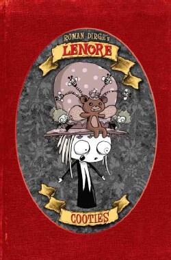 Lenore: Cooties (Hardcover)