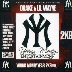 DRAKE/LIL WAYNE - YOUNG MONEY 2K9