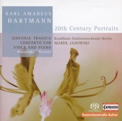 Karl Amadeus Hartmann - Hartmann: Sinfonia Tragica/Concerto for Viola and Piano
