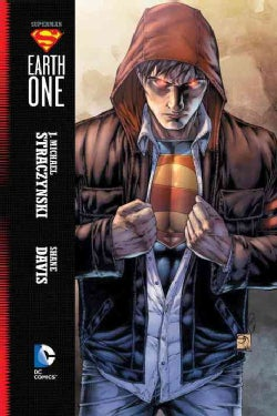 Superman Earth One 1: Earth One 1 (Hardcover)