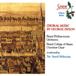Royal Philharmonic Orchestra - Dyson: Choral Music in Honour of the City