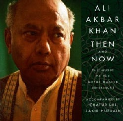Ali Akbar Khan/Lal/H - Khan:Then and Now:Music of Great