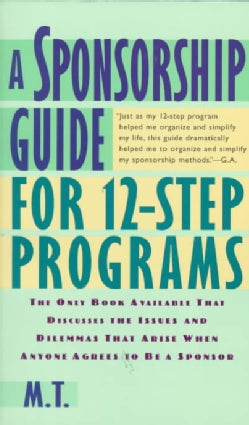 A Sponsorship Guide for 12-Step Programs (Paperback)