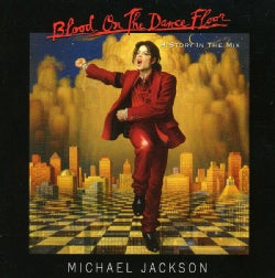 MICHAEL JACKSON - BLOOD ON THE DANCE FLOOR... HISTORY