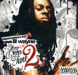 LIL WAYNE - TEAR DROP TUNE 2
