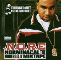 Noreaga - Norminacal the Underbelly Mixtape