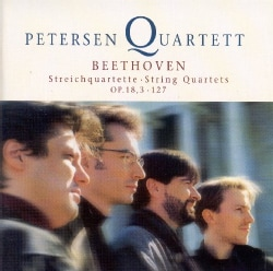 Petersen Quartet - Beethoven: String Quartets Nos 3 and 12