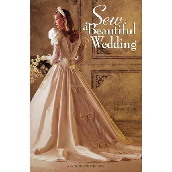 Sew a Beautiful Wedding (Paperback)