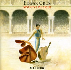 EDGAR CRUZ - SPANISH BLOOD