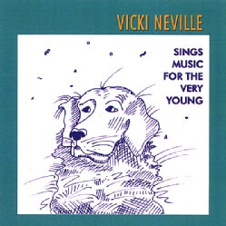 VICKI NEVILLE - VICKI NEVILLE SINGS MUSIC FOR THE VERY YOUNG
