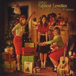 GOOD LOVELIES - UNDER THE MISTLETOE