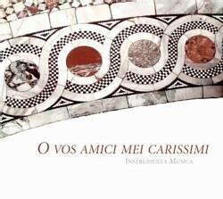 BACKES/SAMANN/OSWALD/FLAIG/I - O VOS AMICI MEI CARISSIMI