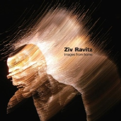 ZIV RAVITZ - IMAGES FROM HOME