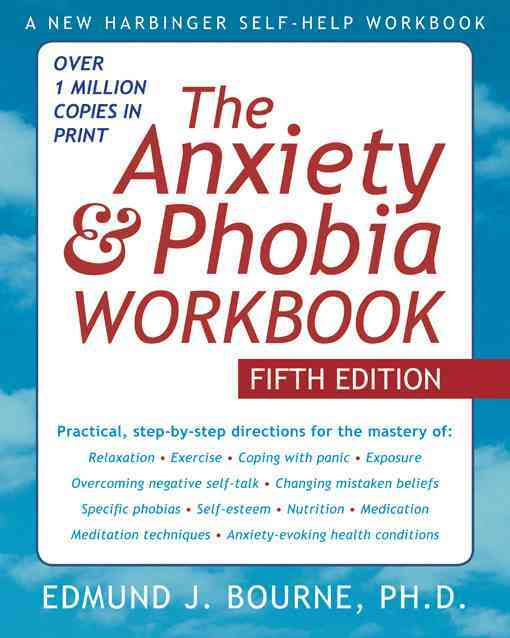 The Anxiety & Phobia Workbook (Paperback) - Thumbnail 0