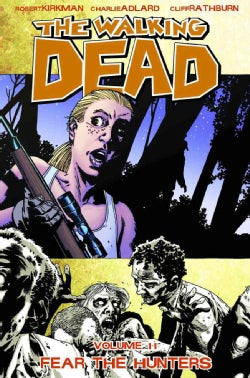 The Walking Dead 11: Fear the Hunters (Paperback)