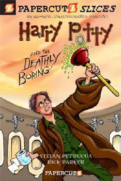 Harry Potty and the Deathly Boring (Paperback)