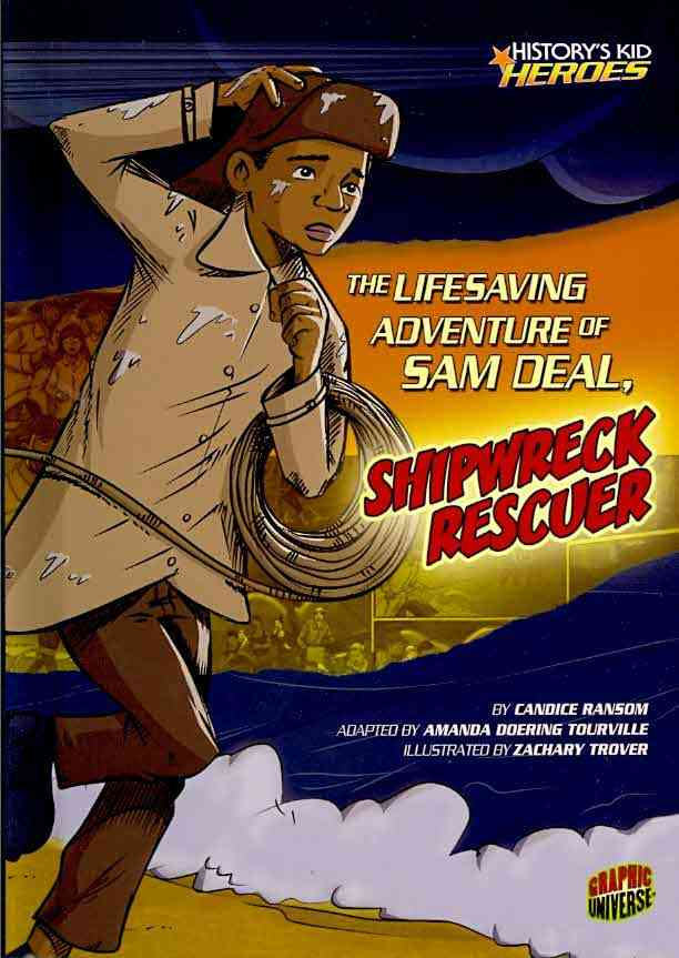 The Life-Saving Adventure of Sam Deal, Shipwreck Rescuer (Hardcover)