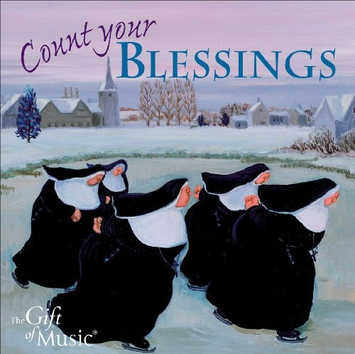 Victoria Singers - Count Your Blessings