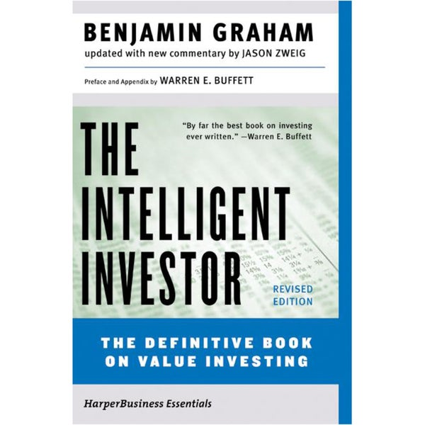 The Intelligent Investor: A Book of Practical Counsel (Paperback)
