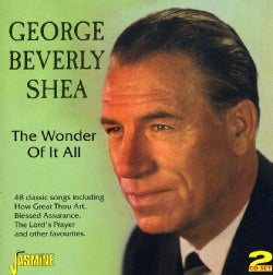George Beverly Shea - Wonder Of It All