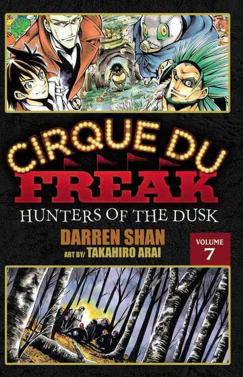 Cirque Du Freak 7: Hunters of the Dusk (Paperback)