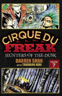 Cirque Du Freak 7: Hunters of the Dusk (Paperback)